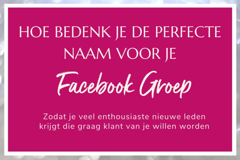 De Beste Naam voor je Facebook Groep