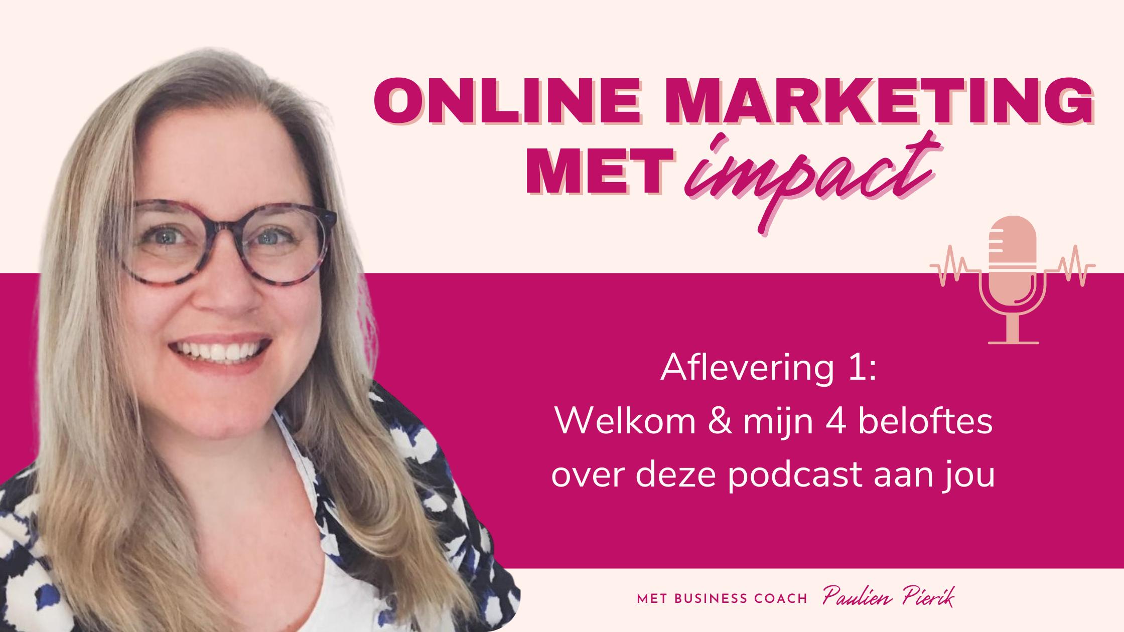 online marketing met impact podcast aflevering 1